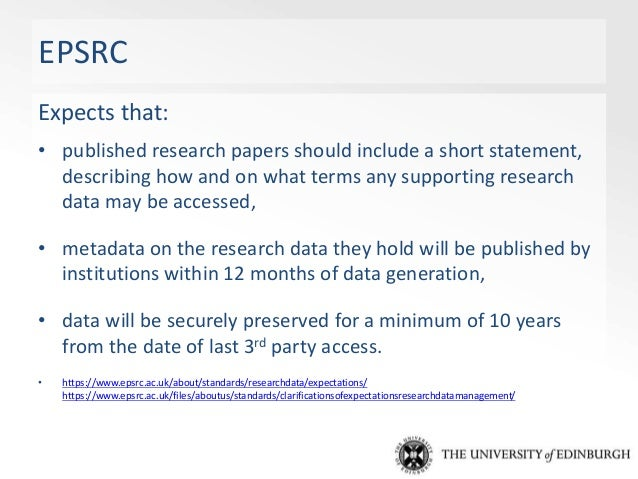 EPSRC Policy Framework on Research Data http://www.epsrc.ac.uk/about/standards/researchdata/impact/