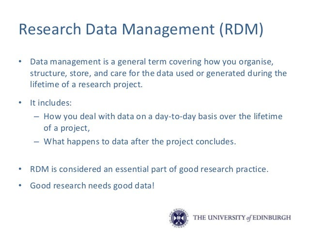 Activities involved in RDM Type, format, volume of data, chosen software for long- term access, secondary data, file namin...