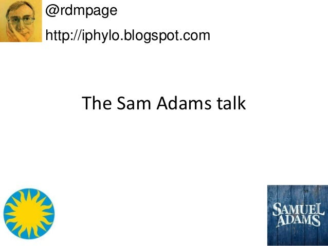 The Sam Adams talk @rdmpage http://iphylo.blogspot.com