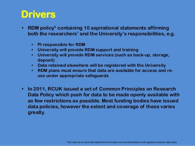 • RDM policy* containing 10 aspirational statements affirmingboth the researchers' and the University's responsibilities, ...