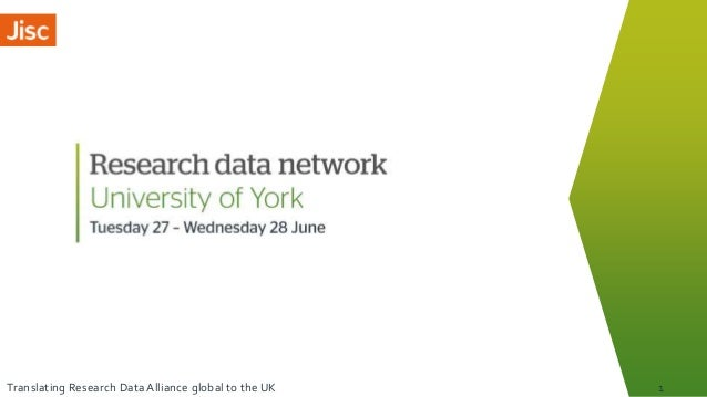 Translating Research Data Alliance global to the UK 1