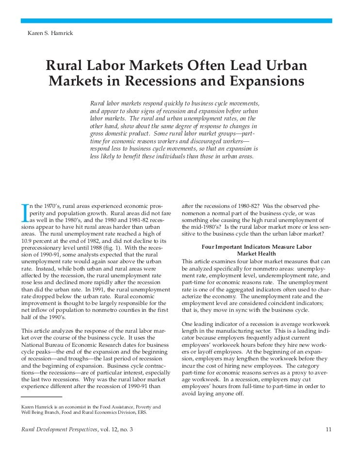 Karen S. Hamrick           Rural Labor Markets Often Lead Urban           Markets in Recessions and Expansions            ...