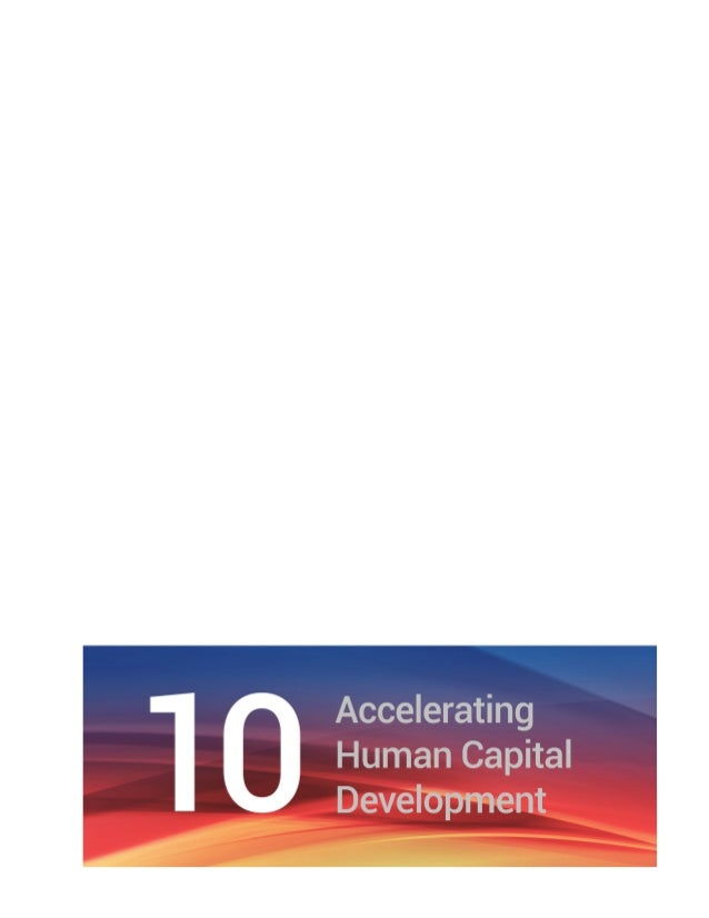 Chapter 10 Accelerating Human Capital Development | 73