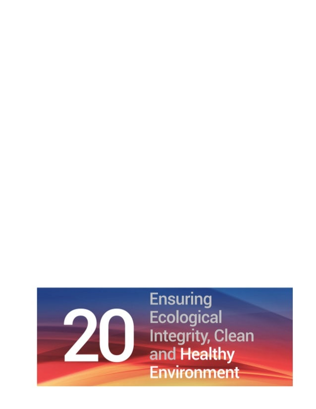 Chapter 20 Ensuring Ecological Integrity, Clean and Healthy Environment | 169