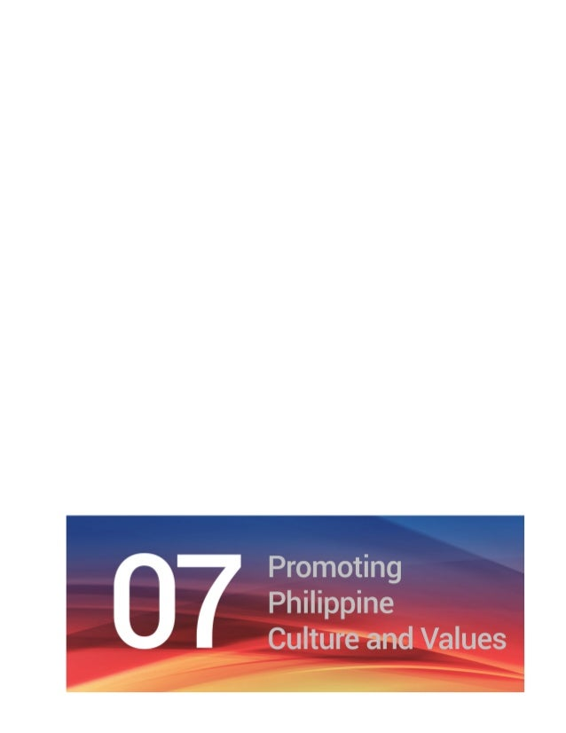 Chapter 7 Promoting Philippine Culture and Values | 43