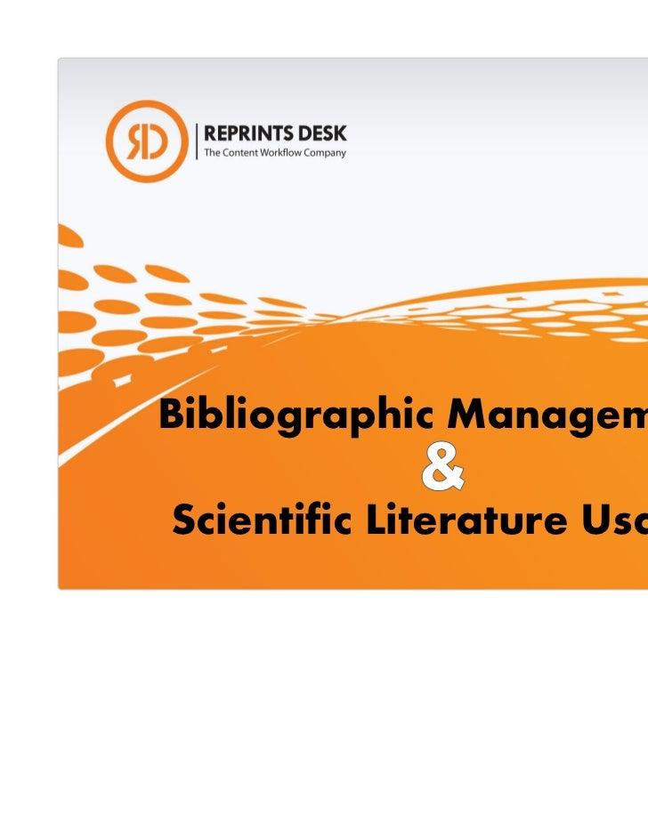 Bibliographic ManagementScientific Literature Usage                       15 November 2011