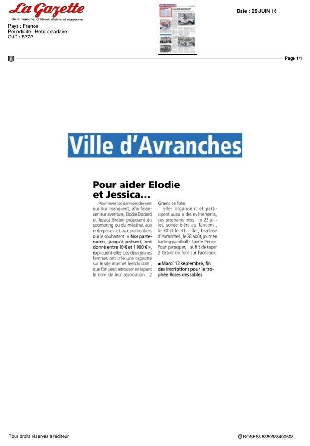 Date : 29 JUIN 16 Pays : France Périodicité : Hebdomadaire OJD : 8272 Page 1/1 ROSES3 5389938400508Tous droits réservés à ...