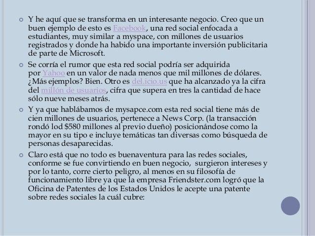 HERRAMIENTAS DE LAS REDES SOCIALES  Las herramientas que proporcionan en general las redes sociales en Internet son:  Ac...