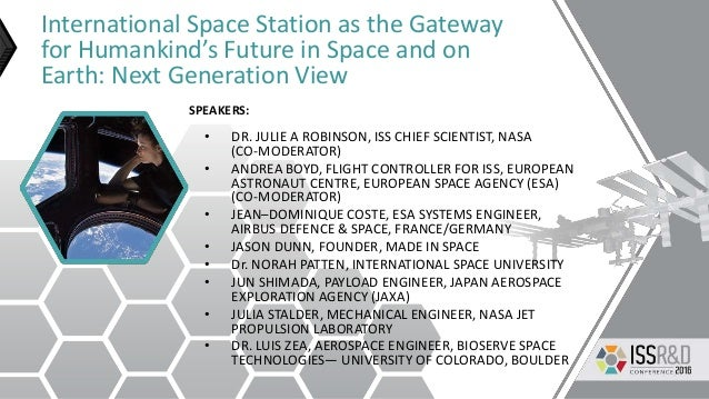 International Space Station as the Gateway for Humankind's Future in Space and on Earth: Next Generation View • DR. JULIE ...