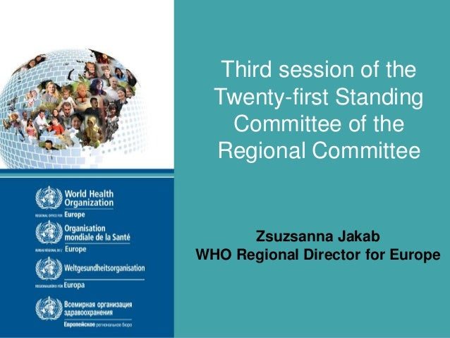 Twenty-first Standing Committee of the Regional Committee for Europe Third session Copenhagen, Denmark, 19–20 March 2014 T...
