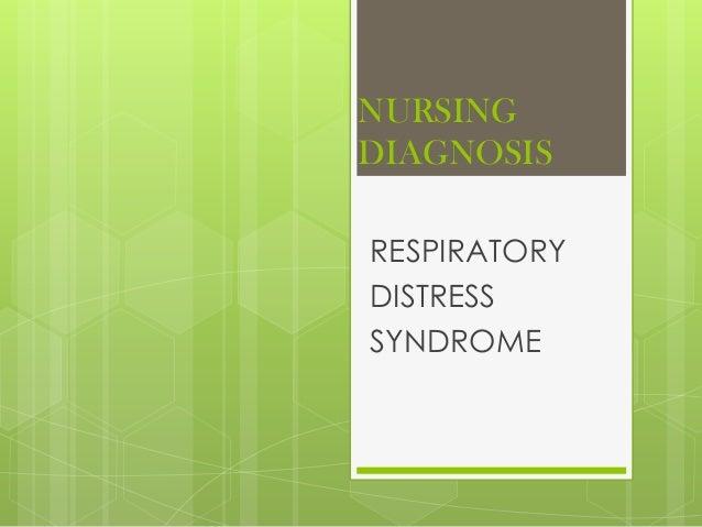 NURSING DIAGNOSIS RESPIRATORY DISTRESS SYNDROME
