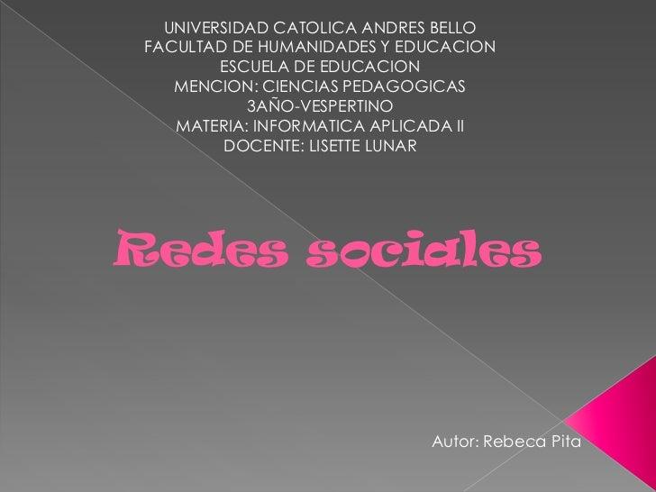 UNIVERSIDAD CATOLICA ANDRES BELLO FACULTAD DE HUMANIDADES Y EDUCACION         ESCUELA DE EDUCACION    MENCION: CIENCIAS PE...