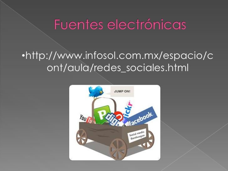•http://www.infosol.com.mx/espacio/c     ont/aula/redes_sociales.html