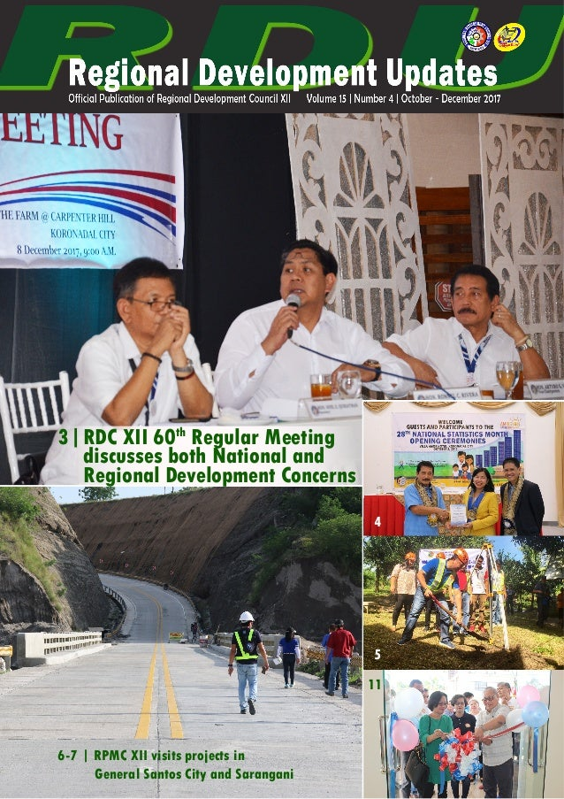 6-7 | RPMC XII visits projects in General Santos City and Sarangani 4 5 11 RDC XII 60th Regular Meeting discusses both Nat...