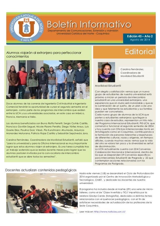 Alumnos viajarán al extranjero para perfeccionar conocimientos Doce alumnos de las carreras de Ingeniería Civil Industrial...