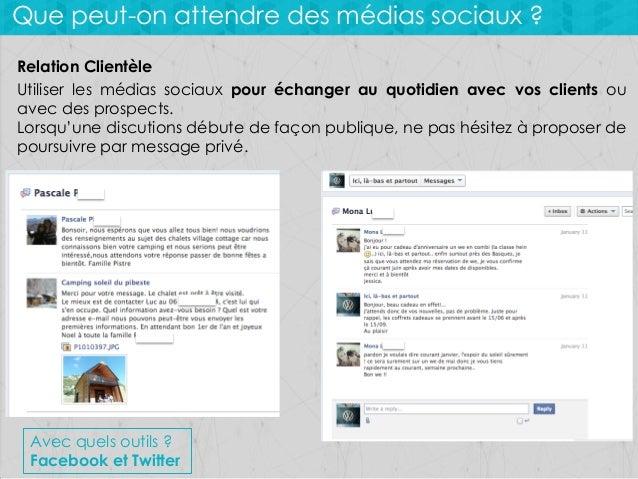 Que peut-on attendre des médias sociaux ? Relation Clientèle Utiliser les médias sociaux pour échanger au quotidien avec v...