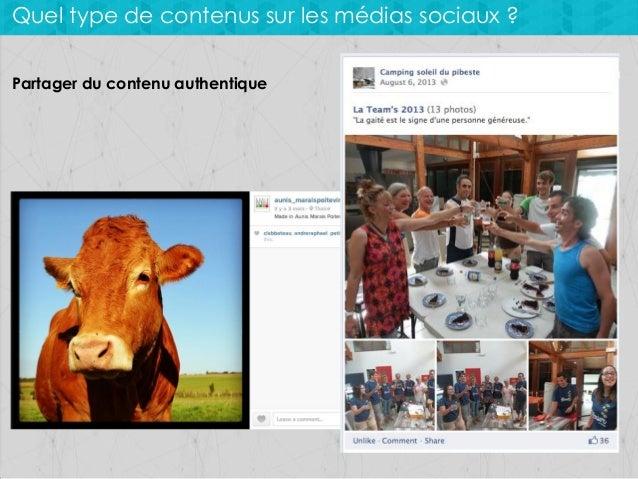 Quel type de contenus sur les médias sociaux ? Partager du contenu authentique