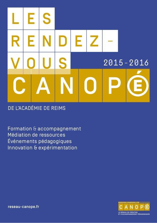 L E S V SO U C OA N P R DE EN Z - DE L'ACADÉMIE DE REIMS Formation & accompagnement Médiation de ressources Événements péd...