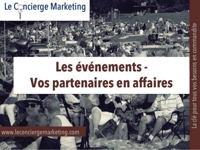 Les événements - Vos partenaires en affaires