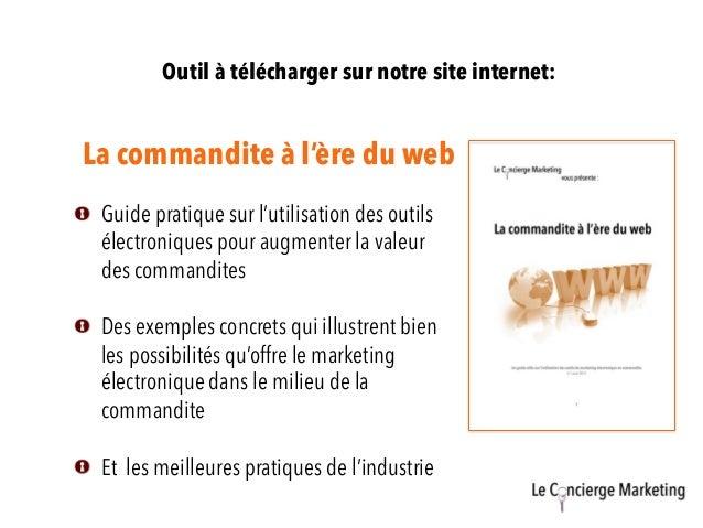 La commandite à l'ère du web Outil à télécharger sur notre site internet:  Guide pratique sur l'utilisation des outils él...