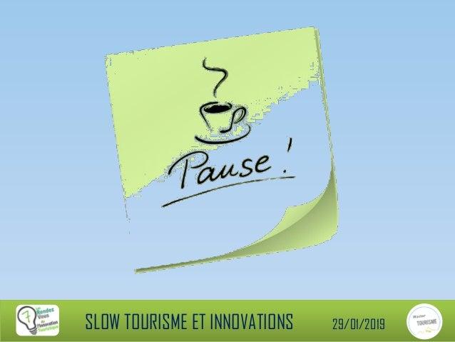 RDV-IT 7ème édition Slow Tourisme & Innovations 2/3 Slide 3