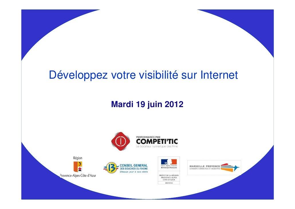 Développez votre visibilité sur Internet             Mardi 19 juin 2012