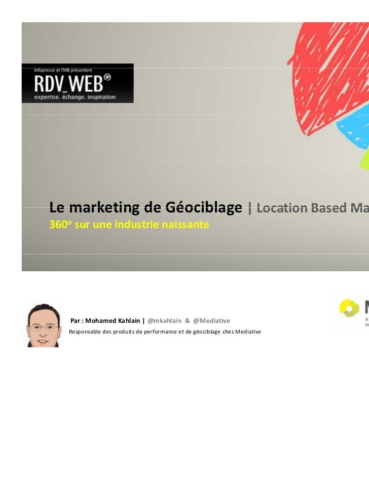 Le marketing deLe marketing de Géociblage | Location Based Marketing                           | Location Based Marketing3...