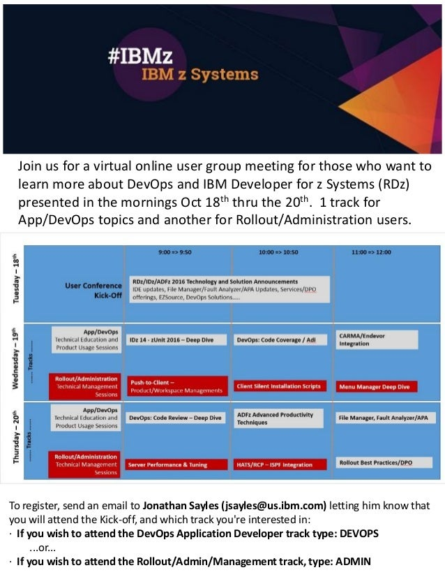 Join us for a virtual online user group meeting for those who want to learn more about DevOps and IBM Developer for z Syst...