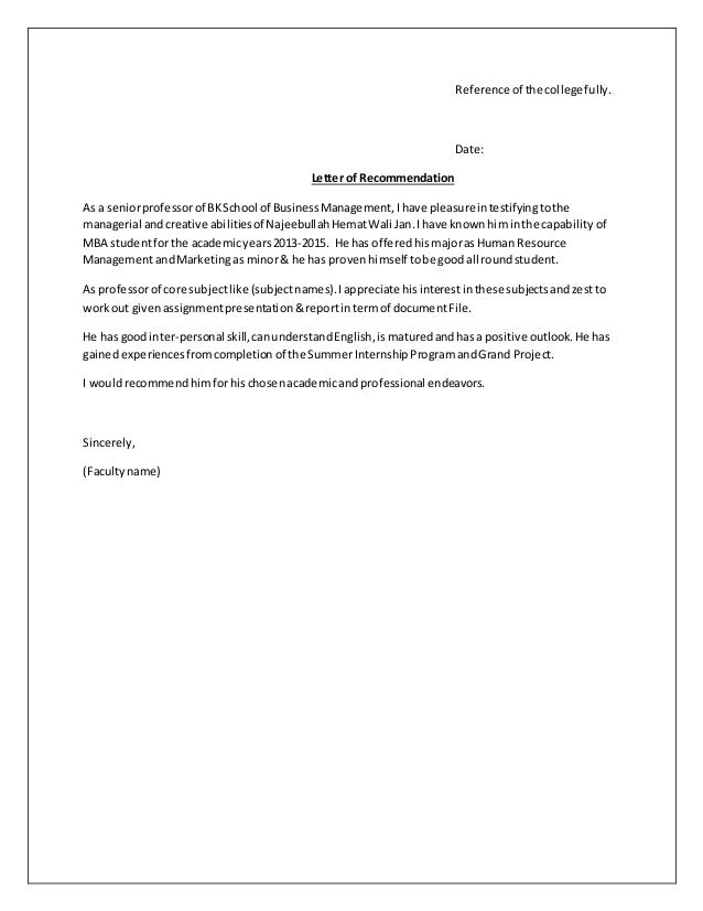 Recommendation Letter Format. Reference Of The Collegefully. Date: Letter  Of Recommendation As A Seniorprofessorof BKSchool Of BusinessManagement