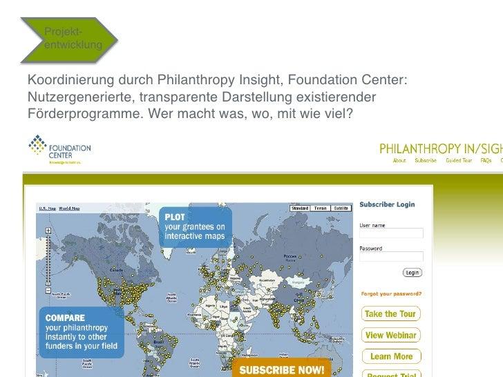 """Projekt-  entwicklung""""Koordinierung durch Philanthropy Insight, Foundation Center:Nutzergenerierte, transparente Darstellu..."""