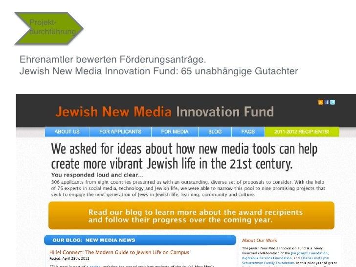 """Projekt-    durchführung""""Ehrenamtler bewerten Förderungsanträge. Jewish New Media Innovation Fund: 65 unabhängige Gutacht..."""