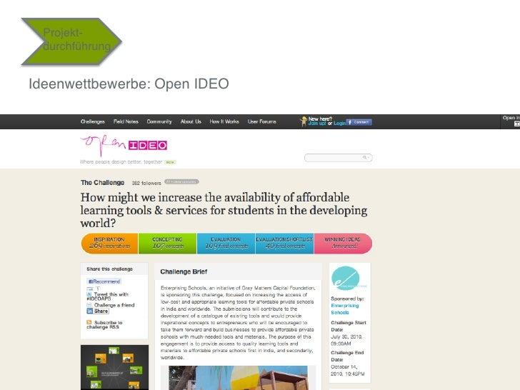 """Projekt-    durchführung""""Ideenwettbewerbe: Open IDEO""""""""""""                               36"""