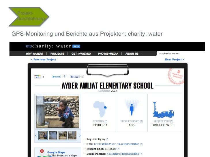 """Projekt-  durchführung""""GPS-Monitoring und Berichte aus Projekten: charity: water""""                                         ..."""