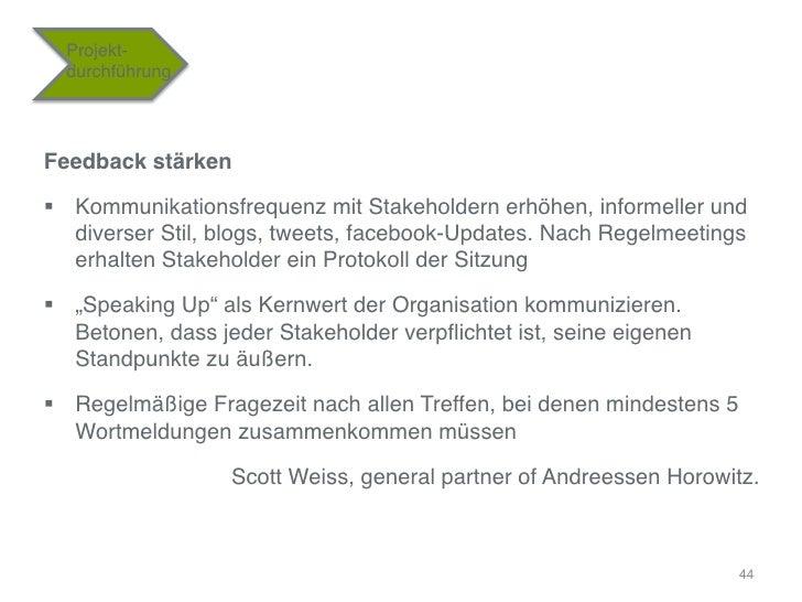 """Projekt-    durchführung""""Feedback stärken!§ Kommunikationsfrequenz mit Stakeholdern erhöhen, informeller und    diverser..."""
