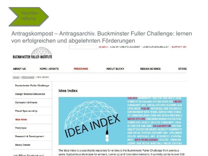 """Nachbe-    reitung""""Antragskompost – Antragsarchiv. Buckminster Fuller Challenge: lernenvon erfolgreichen und abgelehnten F..."""