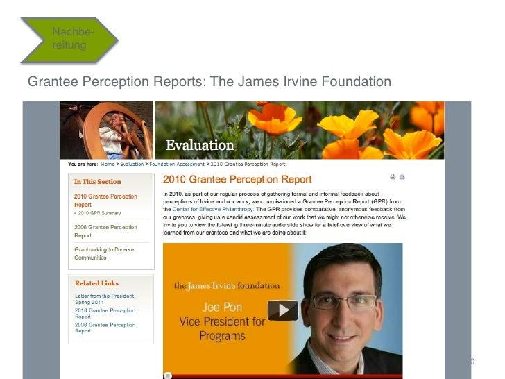 "Nachbe-    reitung""Grantee Perception Reports: The James Irvine Foundation""""                                              ..."