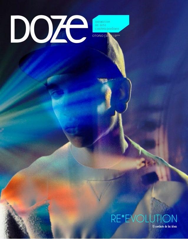 magazine de arte contemporáneoOTOÑO [2012] 10***           RE*EVOLUT!ON                     El combate de las ideas