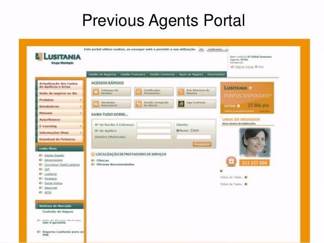 Re-inventing an Insurance Agents Portal through UX @ UX-Lx 2014 (Lusitania Seguros) Slide 3