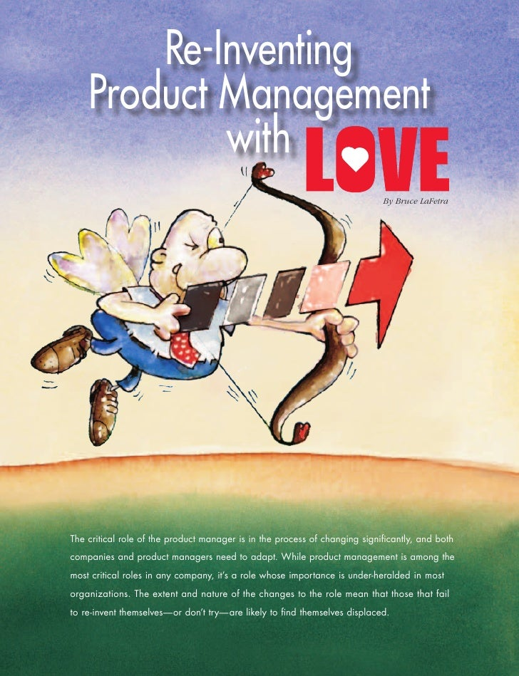 Re-Inventing                 Product Management                         with                                              ...
