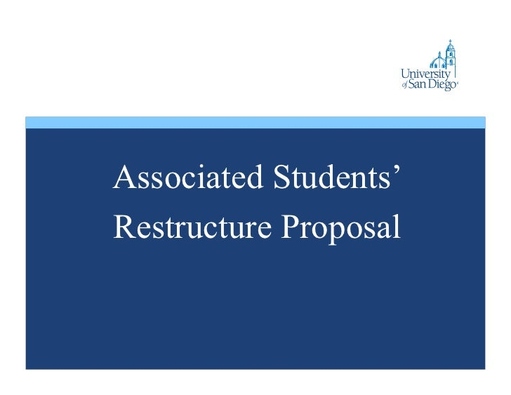 Associated Students' Restructure Proposal