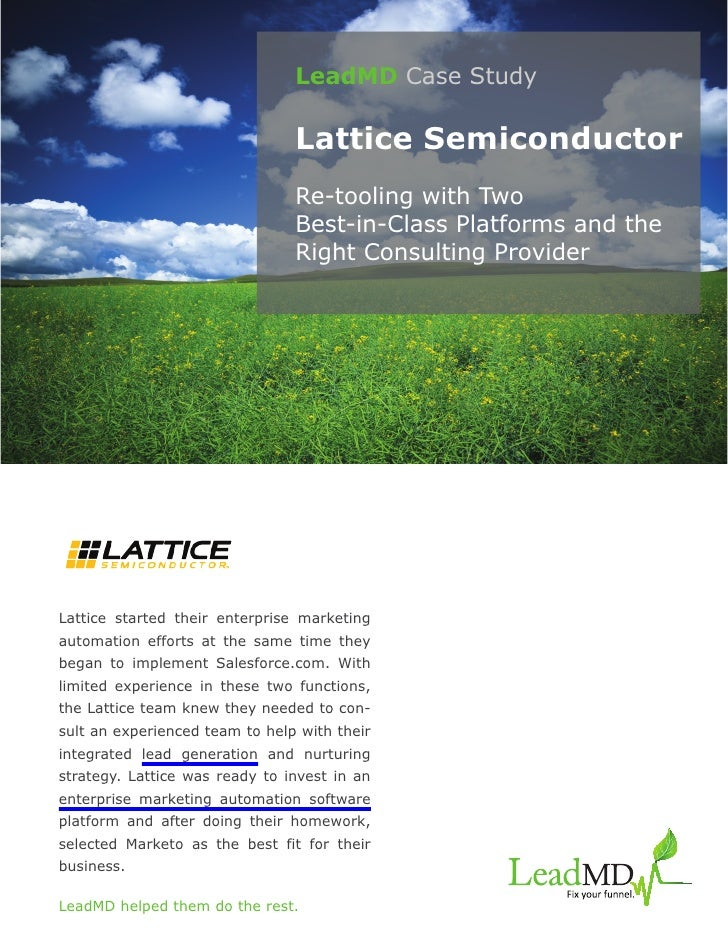 LeadMD Case Study                                Lattice Semiconductor                                Re-tooling with Two ...