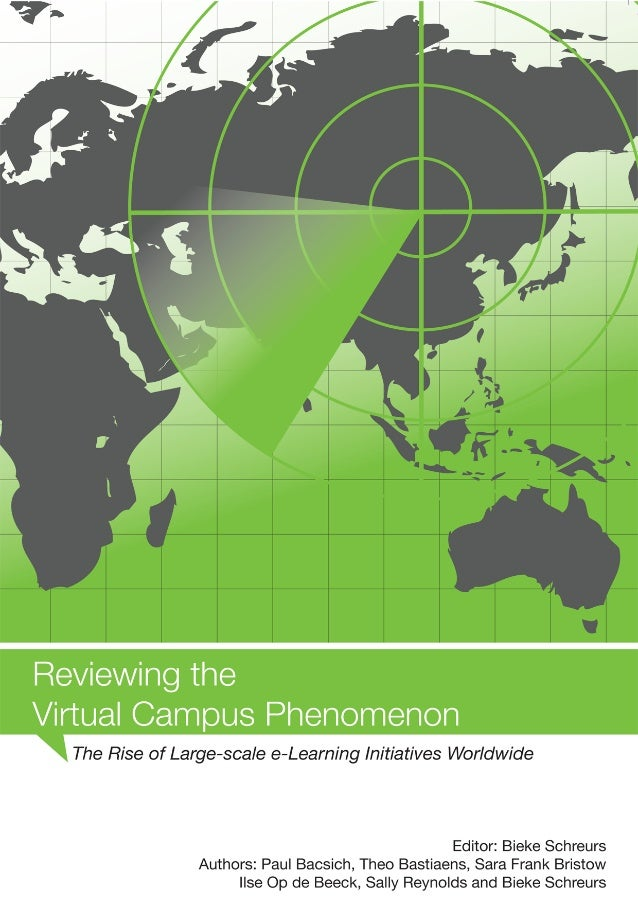 REVIEWING THE VIRTUAL CAMPUS PHENOMENON THE RISE OF LARGE-SCALE E-LEARNING INITIATIVES WORLDWIDE
