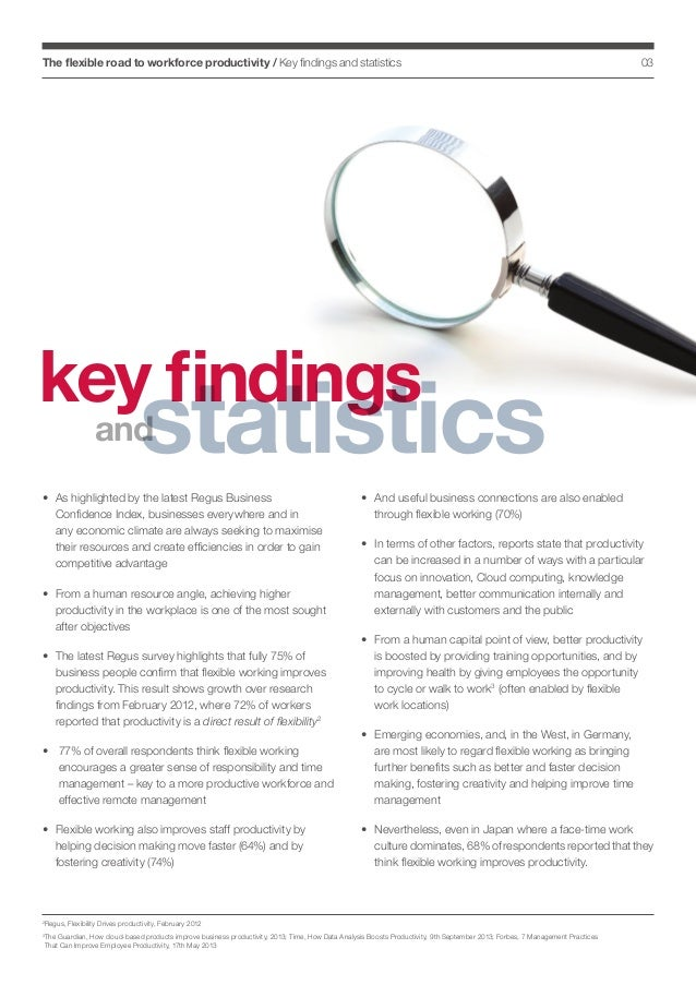 The flexible road to workforce productivity / Key findings and statistics  03  key findings  statistics  and  •  s highli...