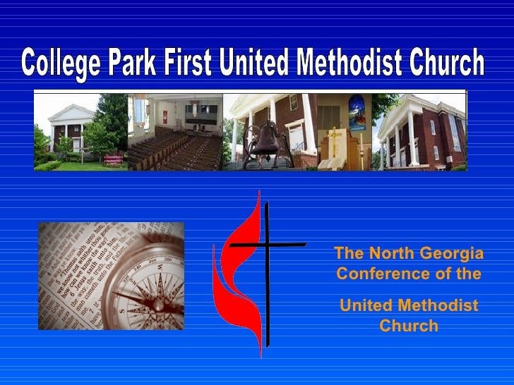 College Park First United Methodist Church The North Georgia Conference of the United Methodist Church