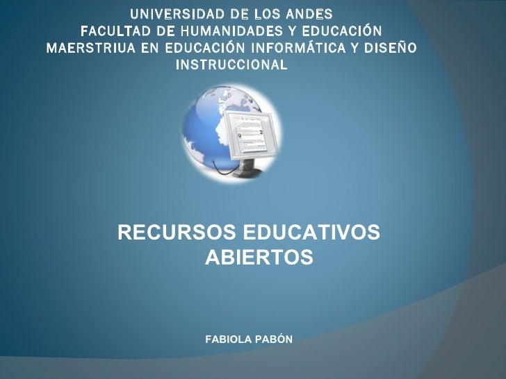 UNIVERSIDAD DE LOS ANDES FACULTAD DE HUMANIDADES Y EDUCACIÓN MAERSTRIUA EN EDUCACIÓN INFORMÁTICA Y DISEÑO INSTRUCCIONAL RE...