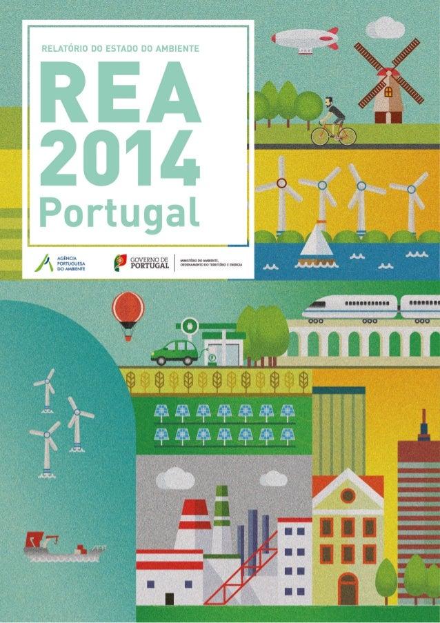 Título Relatório do Estado do Ambiente 2014 Edição Agência Portuguesa do Ambiente Autoria / Equipa de Projeto Departamento...