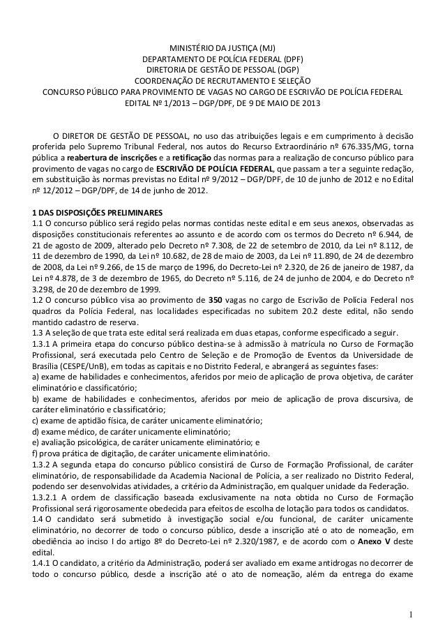 1MINISTÉRIO DA JUSTIÇA (MJ)DEPARTAMENTO DE POLÍCIA FEDERAL (DPF)DIRETORIA DE GESTÃO DE PESSOAL (DGP)COORDENAÇÃO DE RECRUTA...