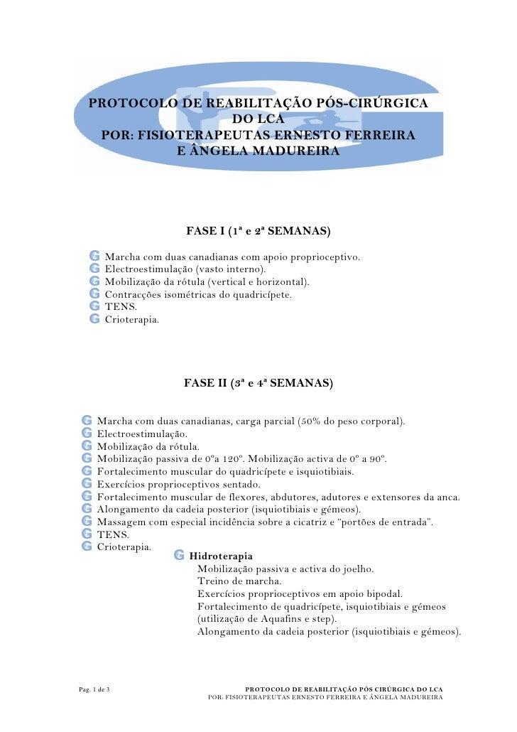 PROTOCOLO DE REABILITAÇÃO PÓS-CIRÚRGICA                     DO LCA     POR: FISIOTERAPEUTAS ERNESTO FERREIRA              ...