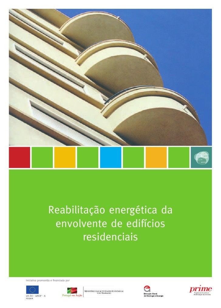 Reabilitação energética da                    envolvente de edifícios                           residenciais   Iniciativa ...