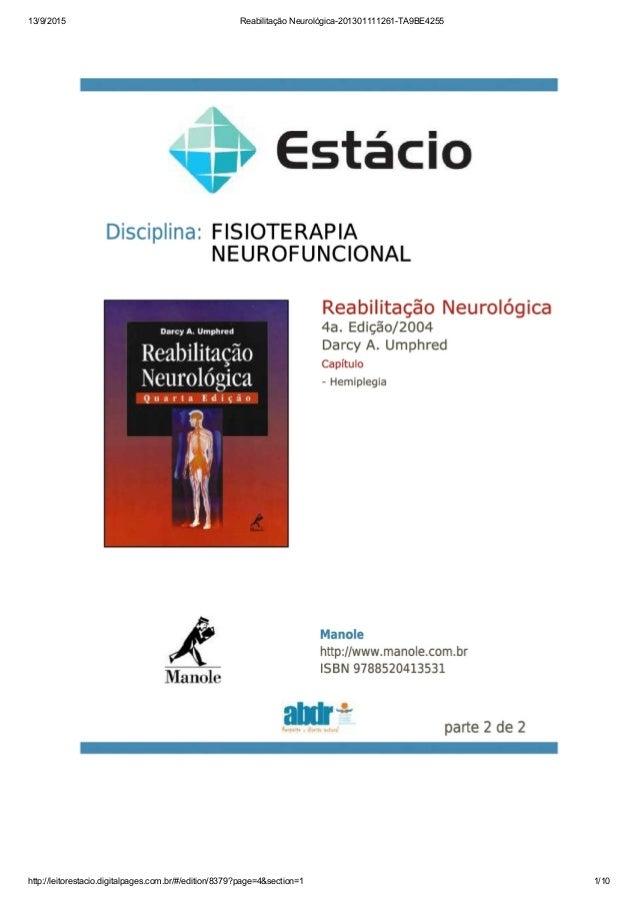 13/9/2015 Reabilitação Neurológica-201301111261-TA9BE4255 http://leitorestacio.digitalpages.com.br/#/edition/8379?page=4&s...